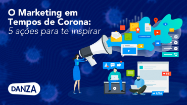 o marketing em tempos de coronavirus